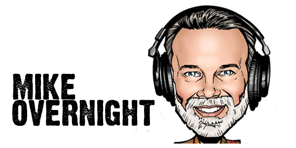 Mike Overnight Radio Show
